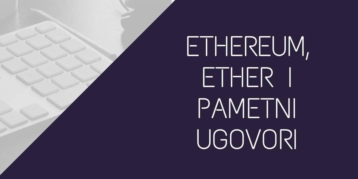 etereum-ether-i-pametni-ugovori